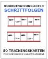 "Trainingskartothek - ""Koordinationsleiter - Schrittfolgen"""